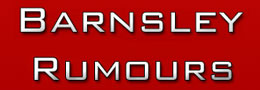 Barnsley Rumours